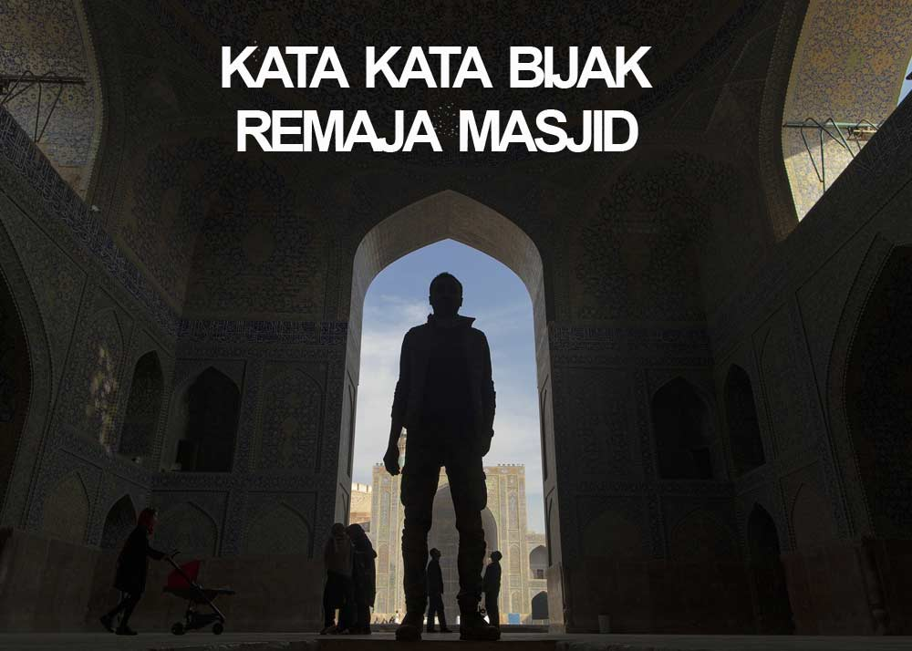 Kata Bijak Remaja Masjid